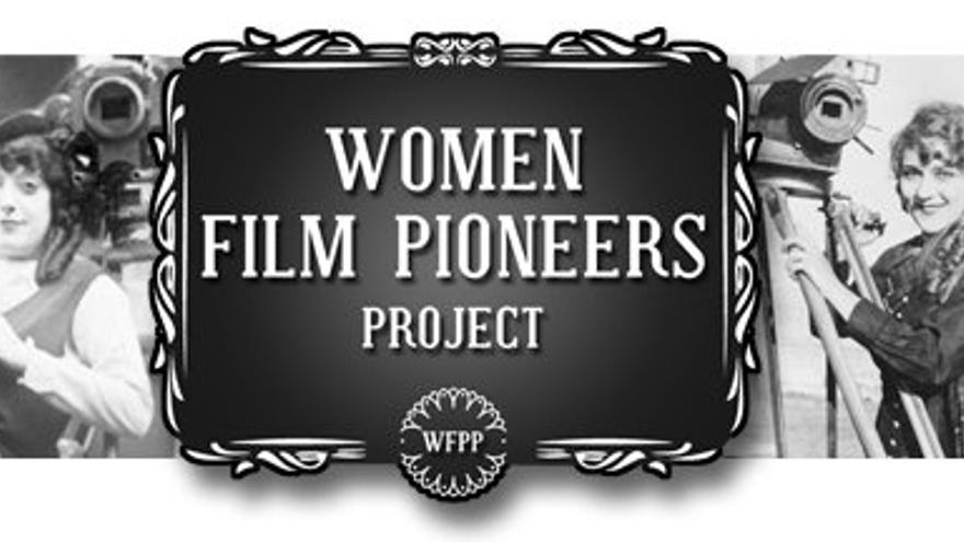 Directoras, productoras, exhibidoras, montadoras... Todas las profesiones cinematográficas tienen cabida en Women Film Pioneers Project (Imagen: Facebook | Women Film Pioneers Project)