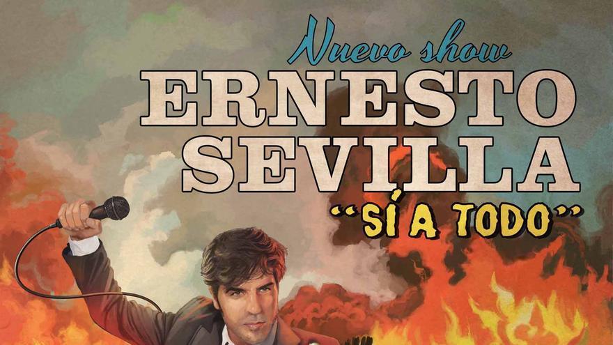 """Cartel de la gira """"Sí a todo"""" de Ernesto Sevilla"""
