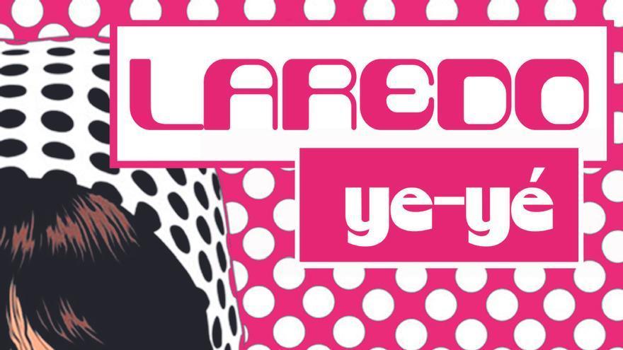 "Cartel del festival ""Laredo Ye-Yé"""