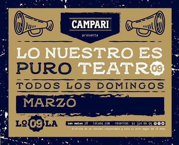 """Cartel de """"Lo nuestro es puro teatro"""" marzo Lola 09"""