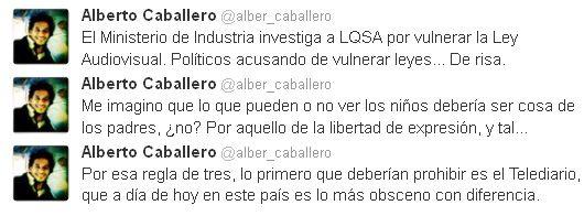 """Alberto Caballero en contra de Industria por investigar """"La que se avecina"""""""
