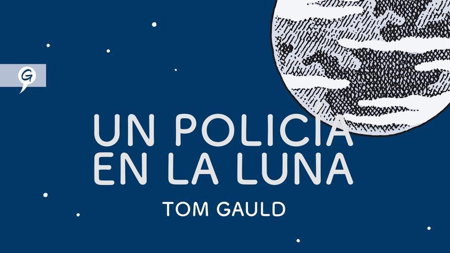 Portada de 'Un policía en la Luna', de Tom Gauld