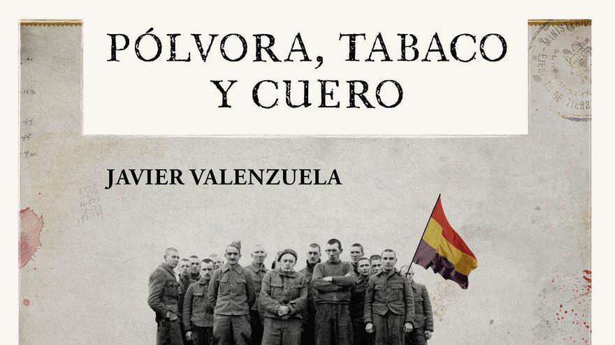 Imagen de la portada de 'Polvora, tabaco y cuero', de Javier Valenzuela