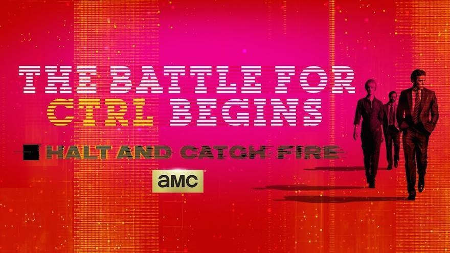 'Halt and Catch Fire', inicia la batalla por el CTRL