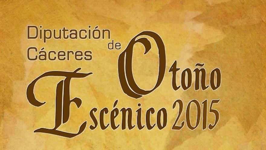 Cartel del Otoño Escénico / Diputación de Cáceres