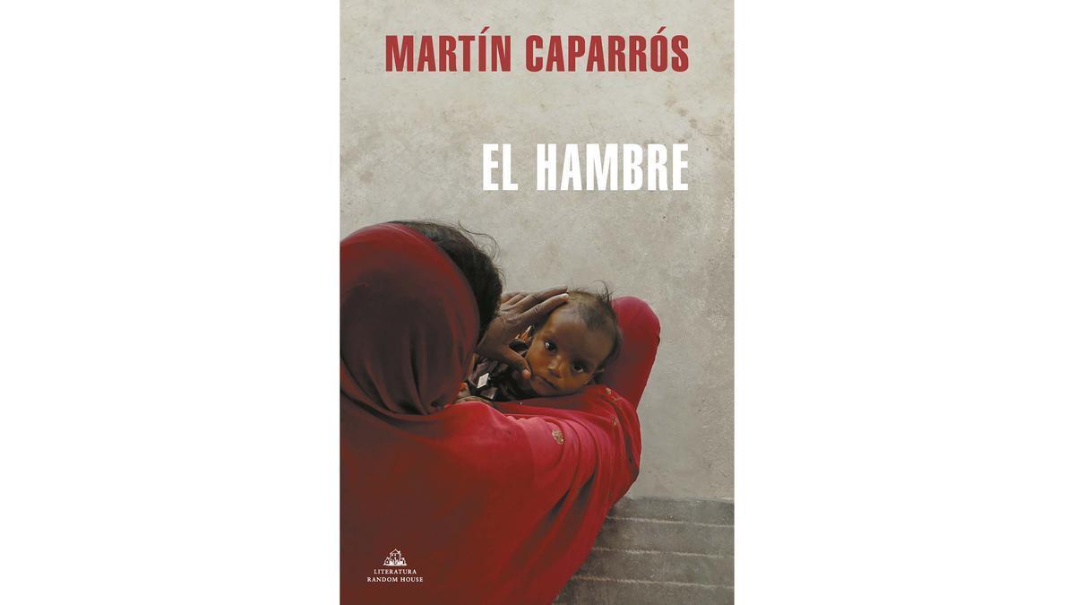 El hambre, de Martín Caparrós