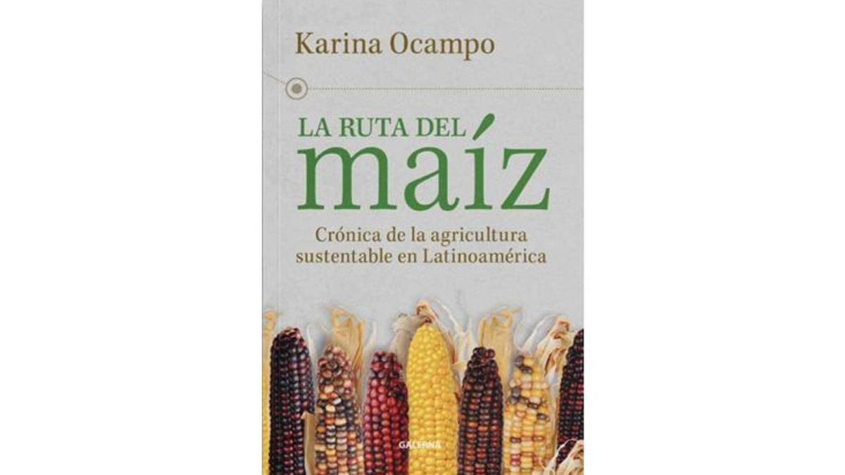 """Portada del libro """"La ruta del maíz"""""""