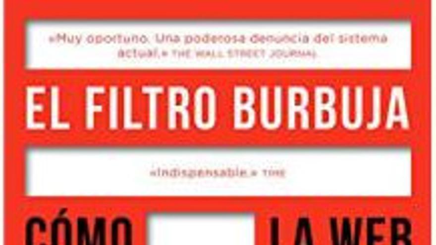 El Filtro Burbuja