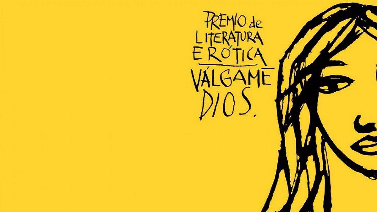 Premio Válgame Dios de Litetarura Erótica | VÁLGAME DIOS
