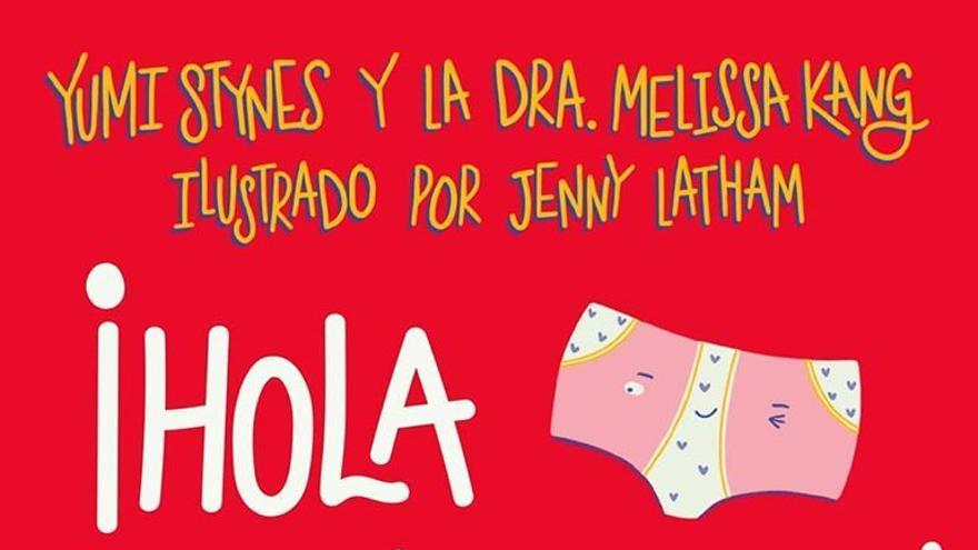 Portada de la guía ilustrada 'Hola, menstruación', de la escritora Yumi Stynes, la doctora Melissa Kang y la ilustradora Jenny Latham