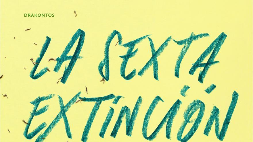 La sexta extinción, de Elizabeth Kolbert