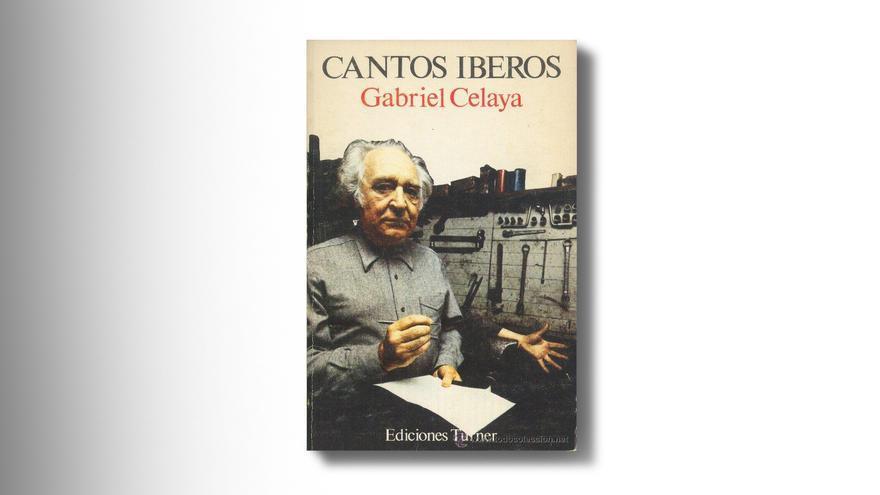 'Cantos Iberos' Gabriel Celaya