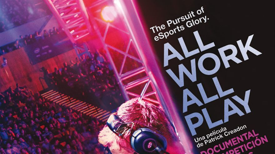 documental 'All Work All Play: The Pursuit of eSports Glory LIVE'