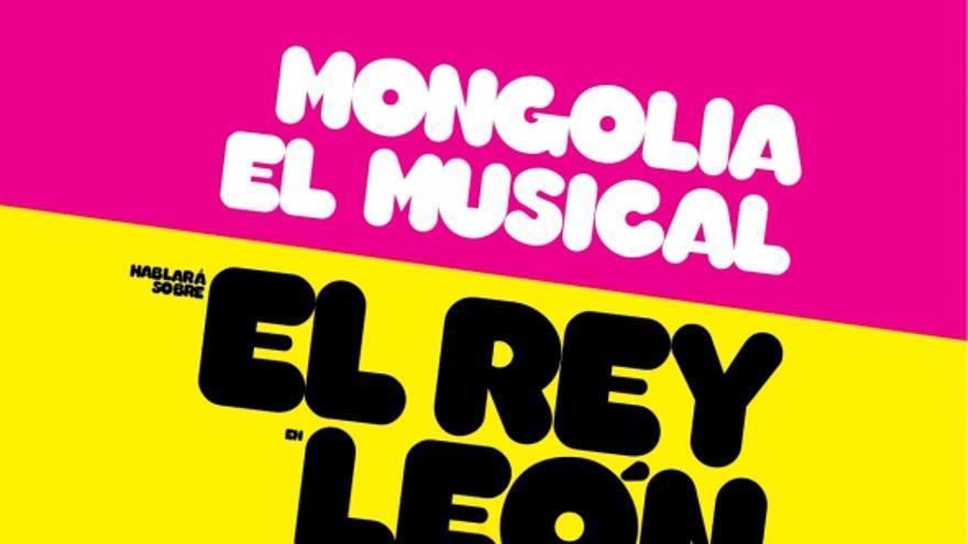 Cartel de 'Mongolia, el musical' en León