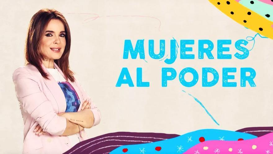 Carme Chaparro lidera 'Mujeres al poder'