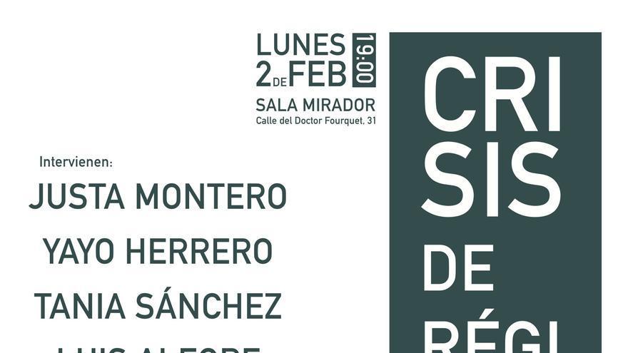 Cartel del debate 'Crisis de régimen y unidad popular'