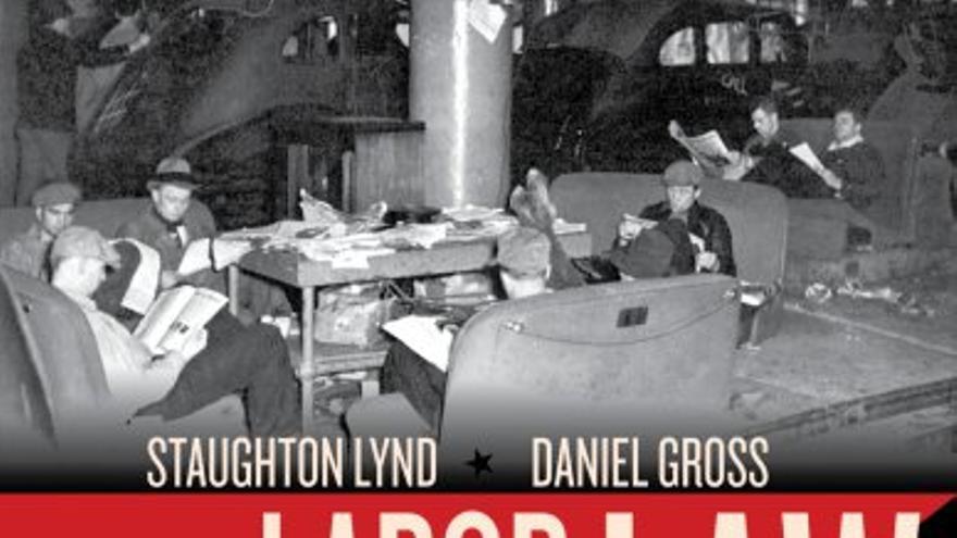 Portada del libro Labor Law for the Rank and Filer, de Staughton Lynd y Daniel Gross.