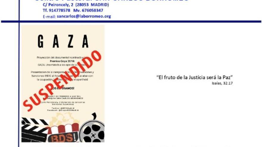 La parroquia de San Carlos Borromeo suspende la proyección del documental 'Gaza', programada para este viernes.