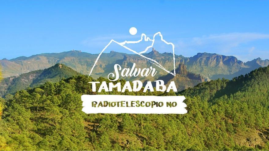Cartel de presentación de la plataforma 'Salvar Tamadaba, radiotelescopio no'.