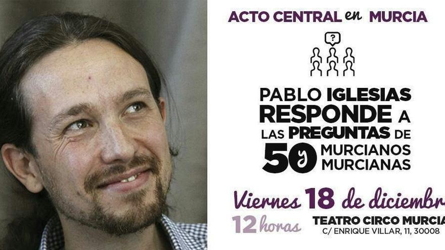 Pablo Iglesias contestará este viernes a 50 preguntas en el Teatro Circo de Murcia