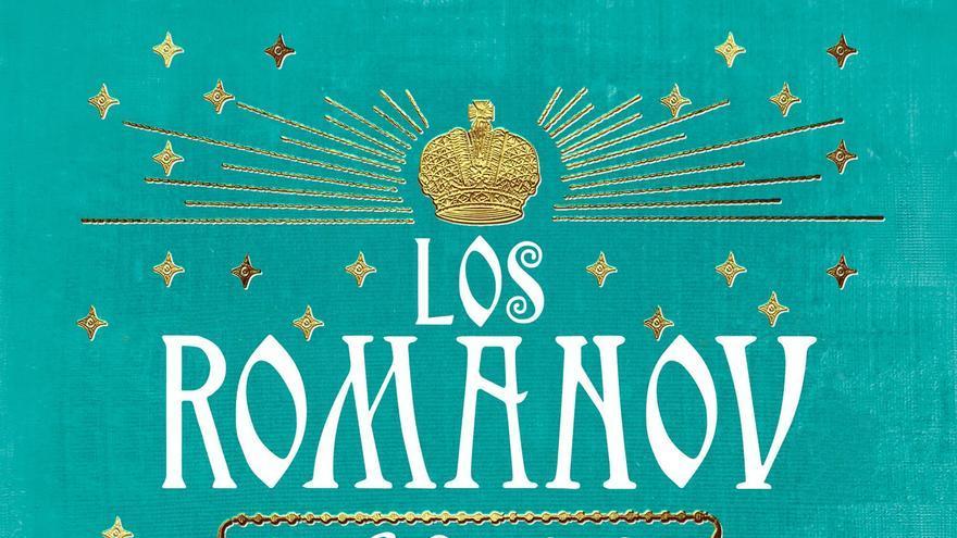 Los Románov, el libro de Simon Sebag Montefiore