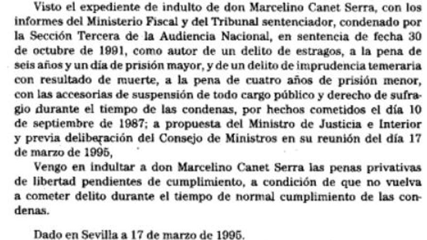 Real decreto con el indulto a Marcelino Canet Serra