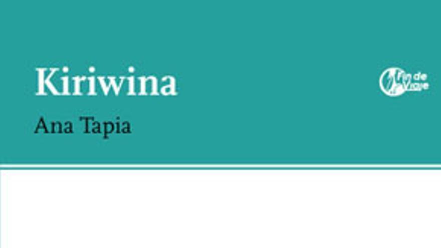 Kiriwina- Ana Tapia portada