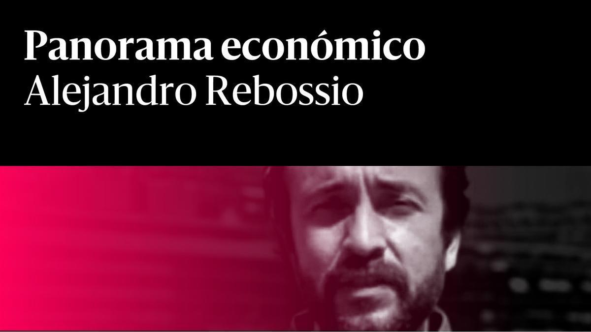 Alejandro Rebossio Panorama económico rojo