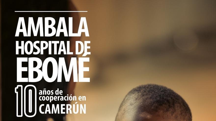 La ONG Ambala celebrará sus 10 años de actividad en Camerún con una exposición y una charla en Civivox San Jorge