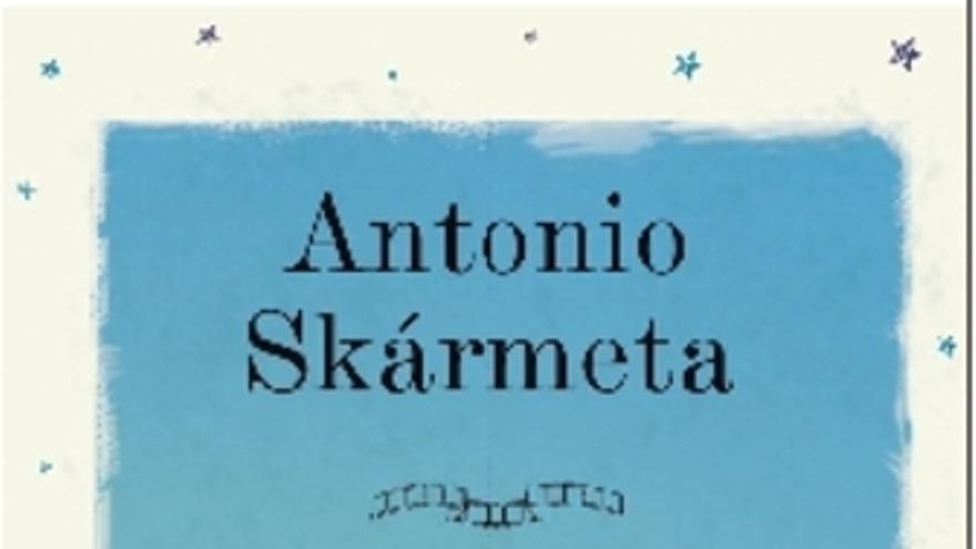 'Un padre de película', nueva novela de Antonio Skármeta