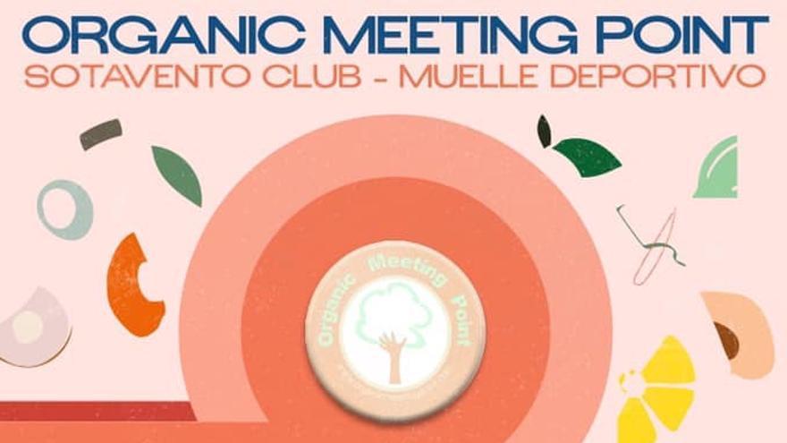 Cartel del Organic Meeting Point de Las Palmas de Gran Canaria