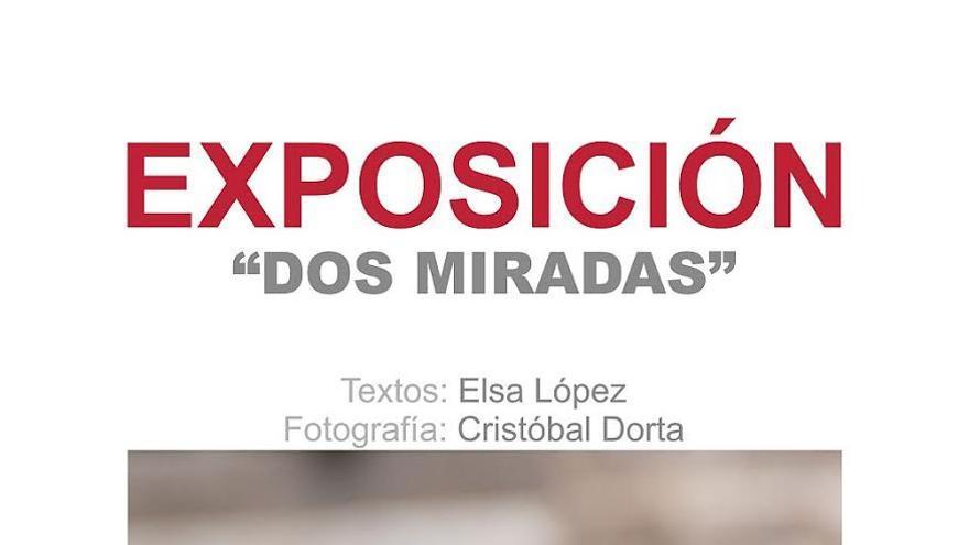 Cartel de la exposición 'Dos miradas'.
