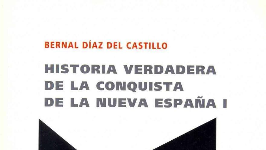 Historia verdadera de la conquista de la Nueva España de Díaz Bernal