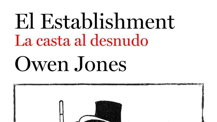 El Establisment de Owen Jones