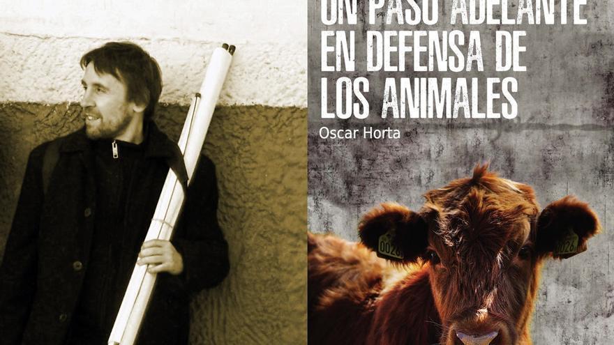 El profesor de Filosofía Moral Óscar Horta publica 'Un paso adelante en defensa de los animales' (Plaza y Valdés Editores)