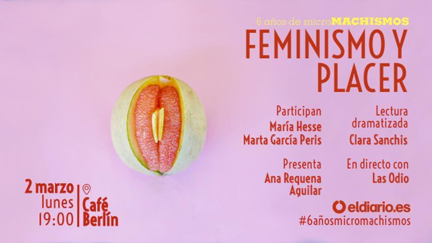 Feminismo y placer: #6añosmicromachismos