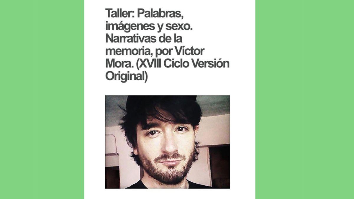 Taller Palabras, imágenes y sexo. Narrativas de la memoria con Víctor Mora | DT ESPACIO ESCÉNICO