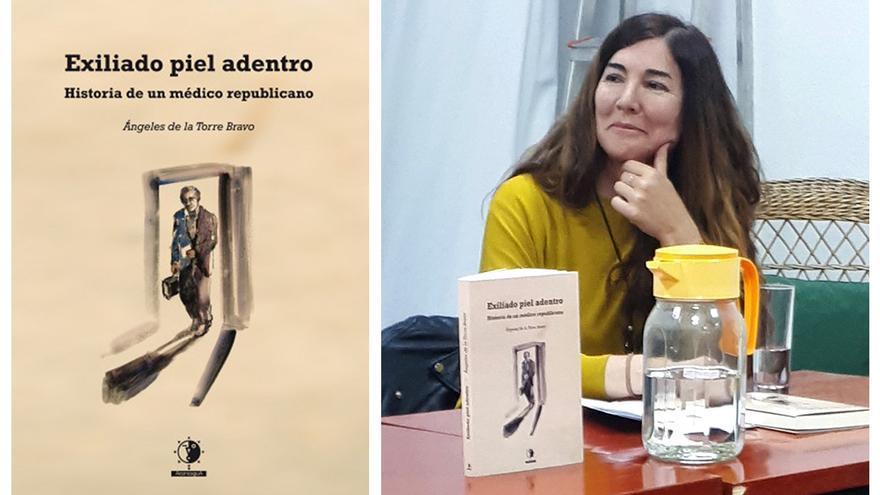 Ángeles de la Torre Bravo, autora de 'Exiliado piel adentro: Historia de un médico republicano'.