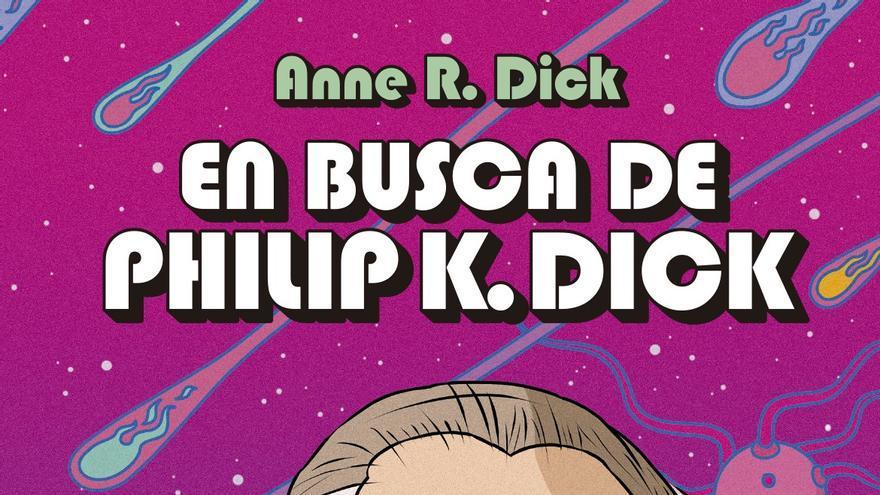 En busca de Philip K. Dick
