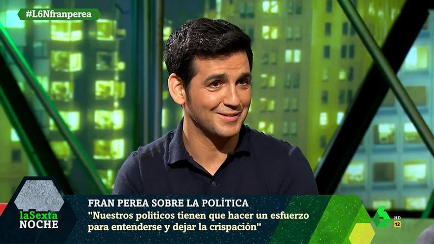 """Fran Perea, en 'laSexta Noche': """"Estamos en un ambiente de crispación constante, y eso no genera nada positivo"""""""