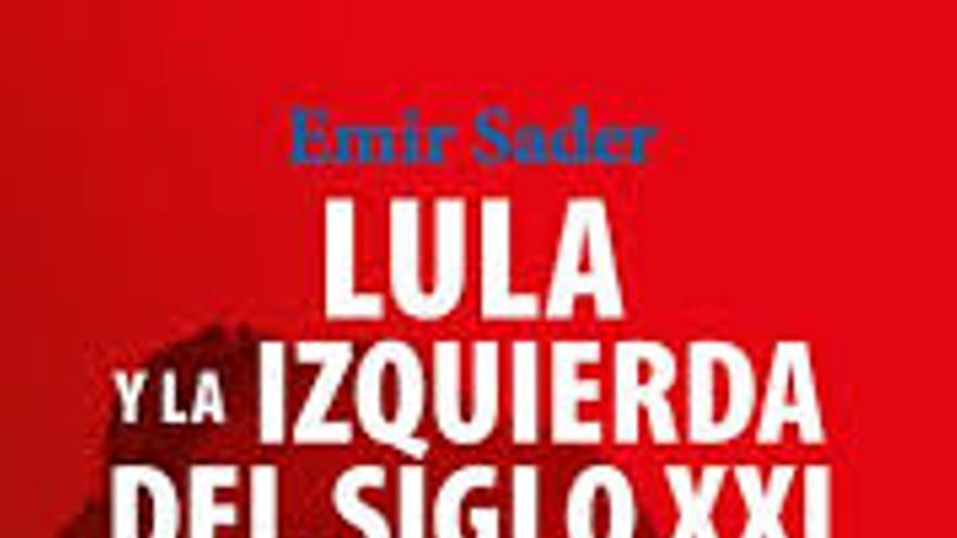 Portada del libro 'Lula y la izquierda del siglo XXI'