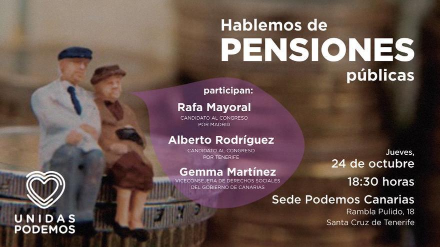 Cartel sobre el acto que se celebrará este jueves en Santa Cruz de Tenerife para hablar de pensiones.