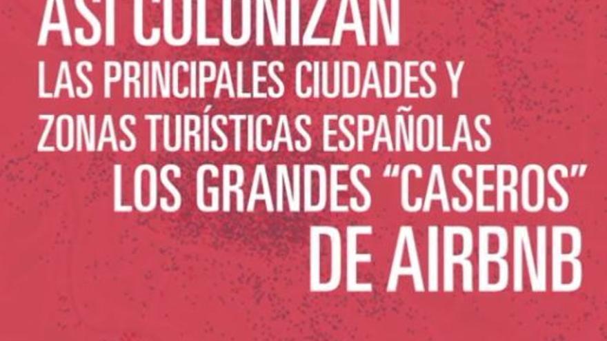 """Así colonizan las principales ciudades y zonas turísticas españolas los grandes """"caseros"""" de Airbnb"""