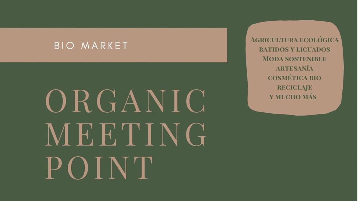 Cartel del mercado 'Organic Meeting Point', en Las Palmas de Gran Canaria.