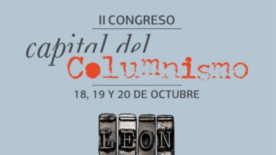 El nuevo cartel del II Congreso de Columnismo que se celebrará en León