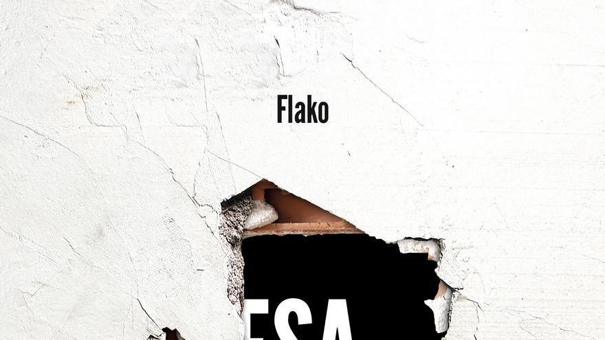 Portada del libro 'Esa maldita pared', de Flako.