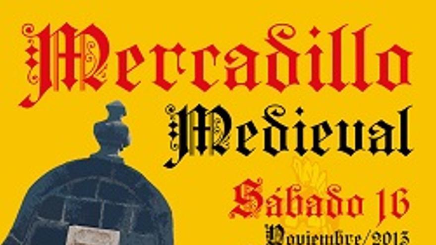 Cartel del mercadillo medieval en la capital.