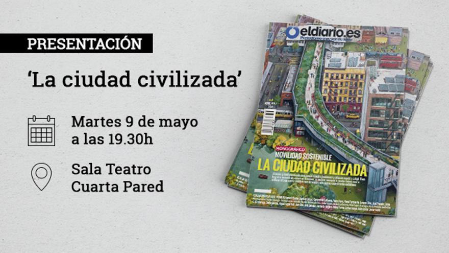 'La ciudad civilizada'