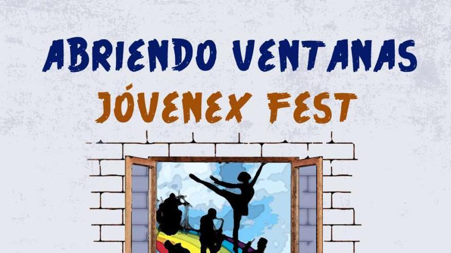 El  festival virtual 'Abriendo Ventanas-Jóvenex Fest' se celebra los próximos días 3 y 4 de abril