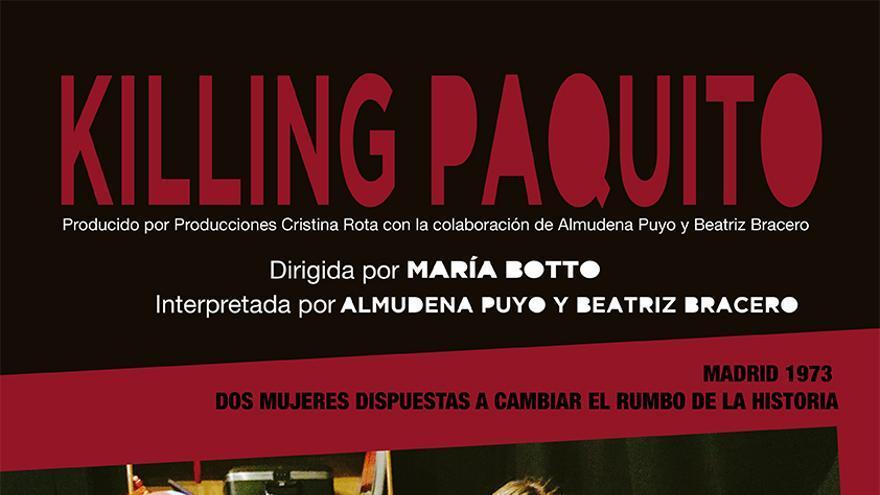 Cartel de la obra de teatro 'Killing Paquito'